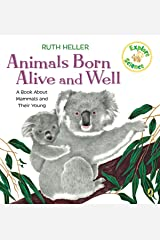 Animals Born Alive and Well: A Book About Mammals (Explore!) Paperback