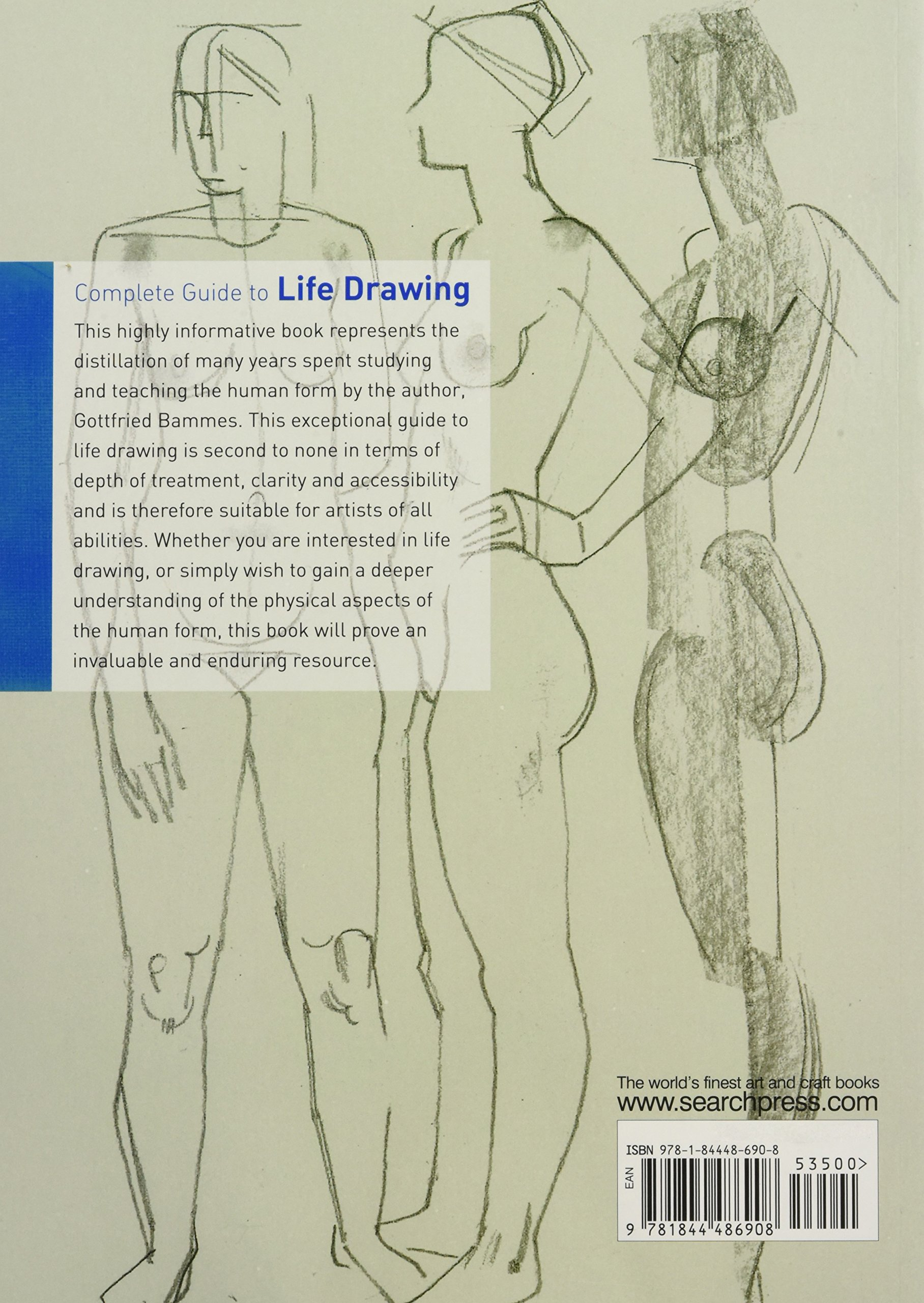 Complete Guide To Life Drawing Gottfried Bammes 8601401047070