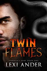 Twin Flames (Sumeria's Sons Book 1) Kindle Edition