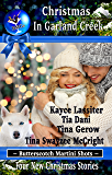 Christmas In Garland Creek (Butterscotch Martini Shots Book 4)