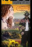 La Fiamma Sacra: The Sacred Flame (A Tuscan Legacy Book 5) (English Edition)