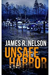 Unsafe Harbor Kindle Edition