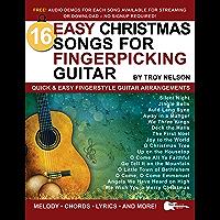 16 Easy Christmas Songs for Fingerpicking Guitar: Quick & Easy Fingerstyle Guitar Arrangements book cover