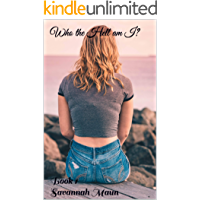 Who the Hell am I?: Book 1