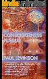 The Consciousness Plague (Phil D'Amato series Book 2)