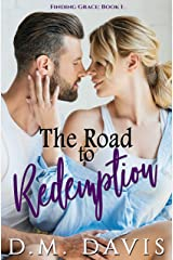 The Road to Redemption: Finding Grace, Book 1 Kindle Edition