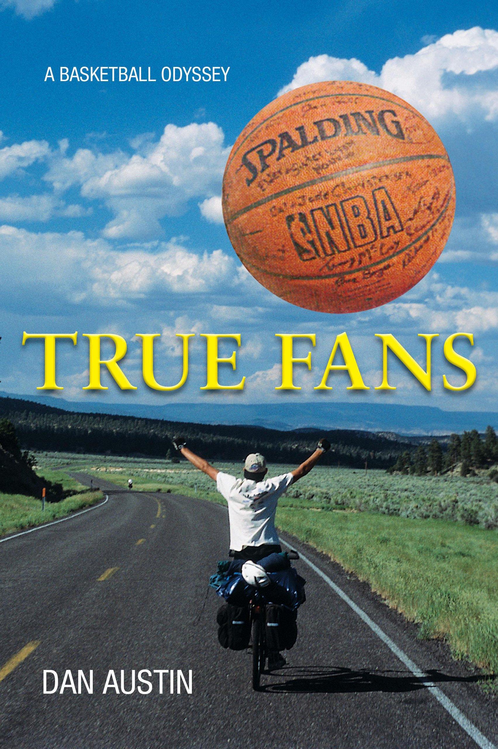 True Fans: A Basketball Odyssey pdf