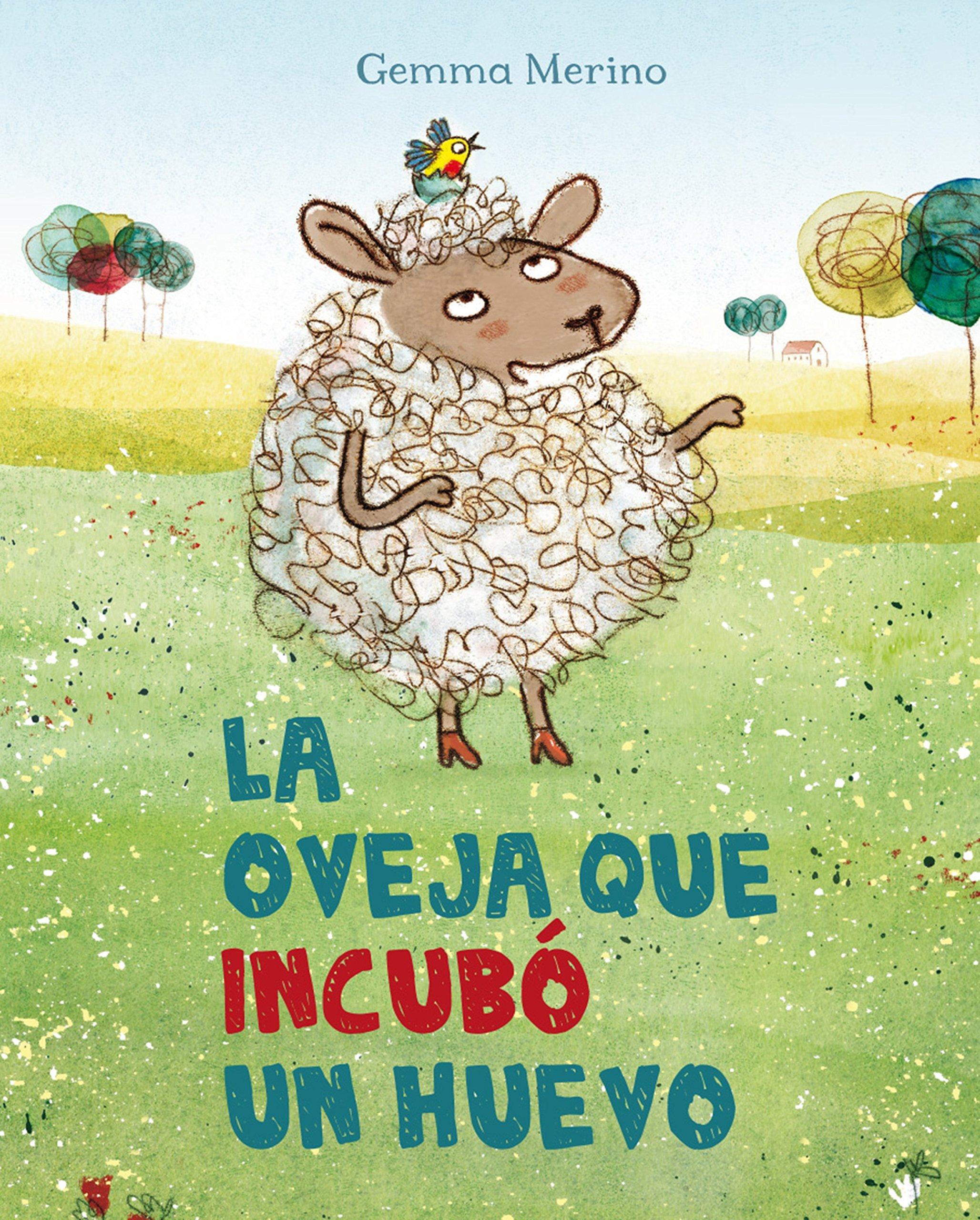 La oveja que incubó un huevo (Spanish Edition) by Obelisco