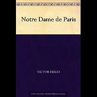 Notre Dame de Paris (French Edition)