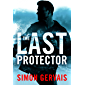 The Last Protector (Clayton White Book 1)