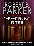 The Widening Gyre (A Spenser Mystery) (The Spenser Series Book 10)