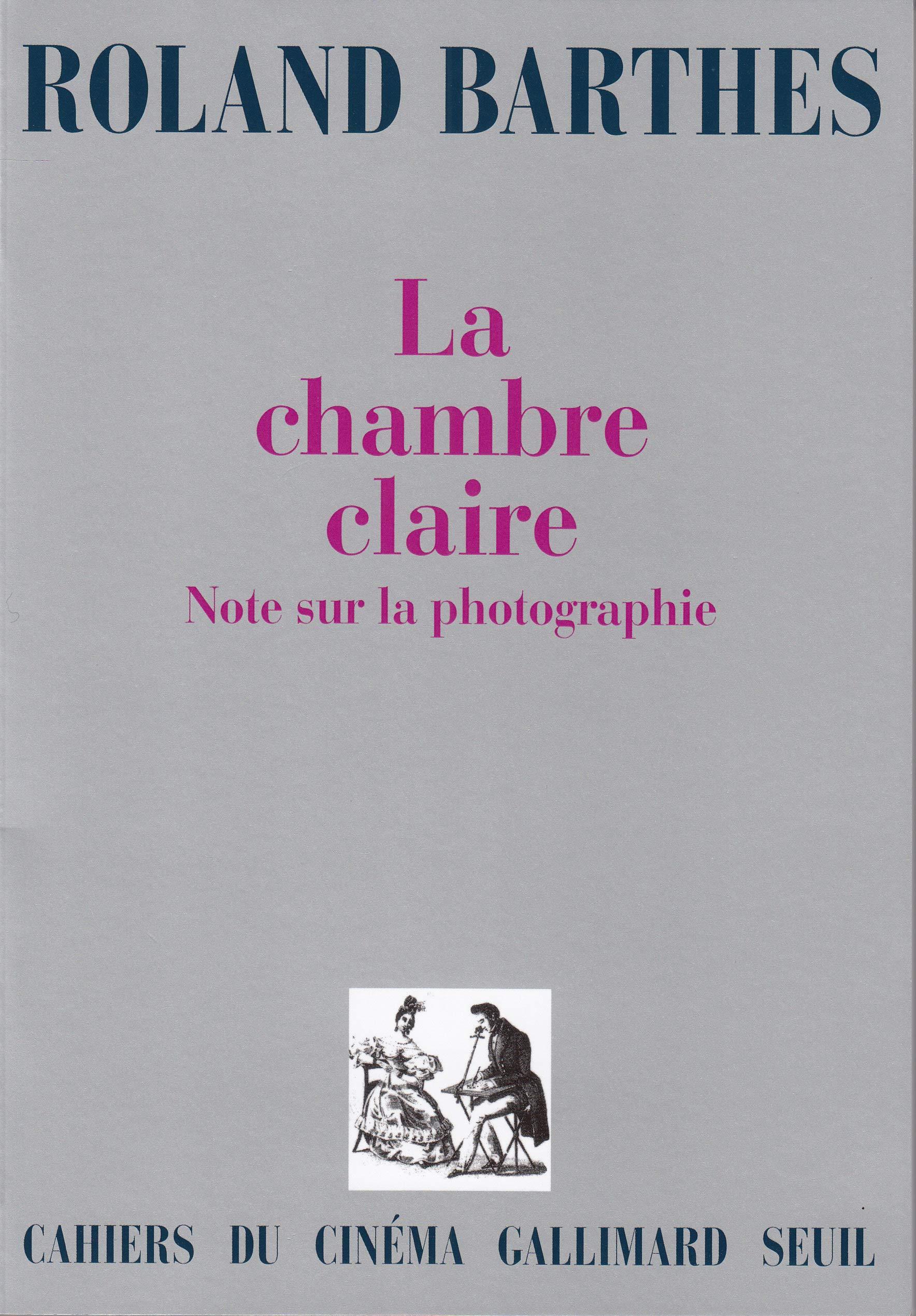 La Chambre claire : Note sur la photographie: Amazon.fr: Barthes