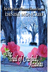 The Trail of Crushed Azaleas (Haunted Hearts Series Book 8) Kindle Edition