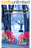 The Trail of Crushed Azaleas (Haunted Hearts Series Book 8)
