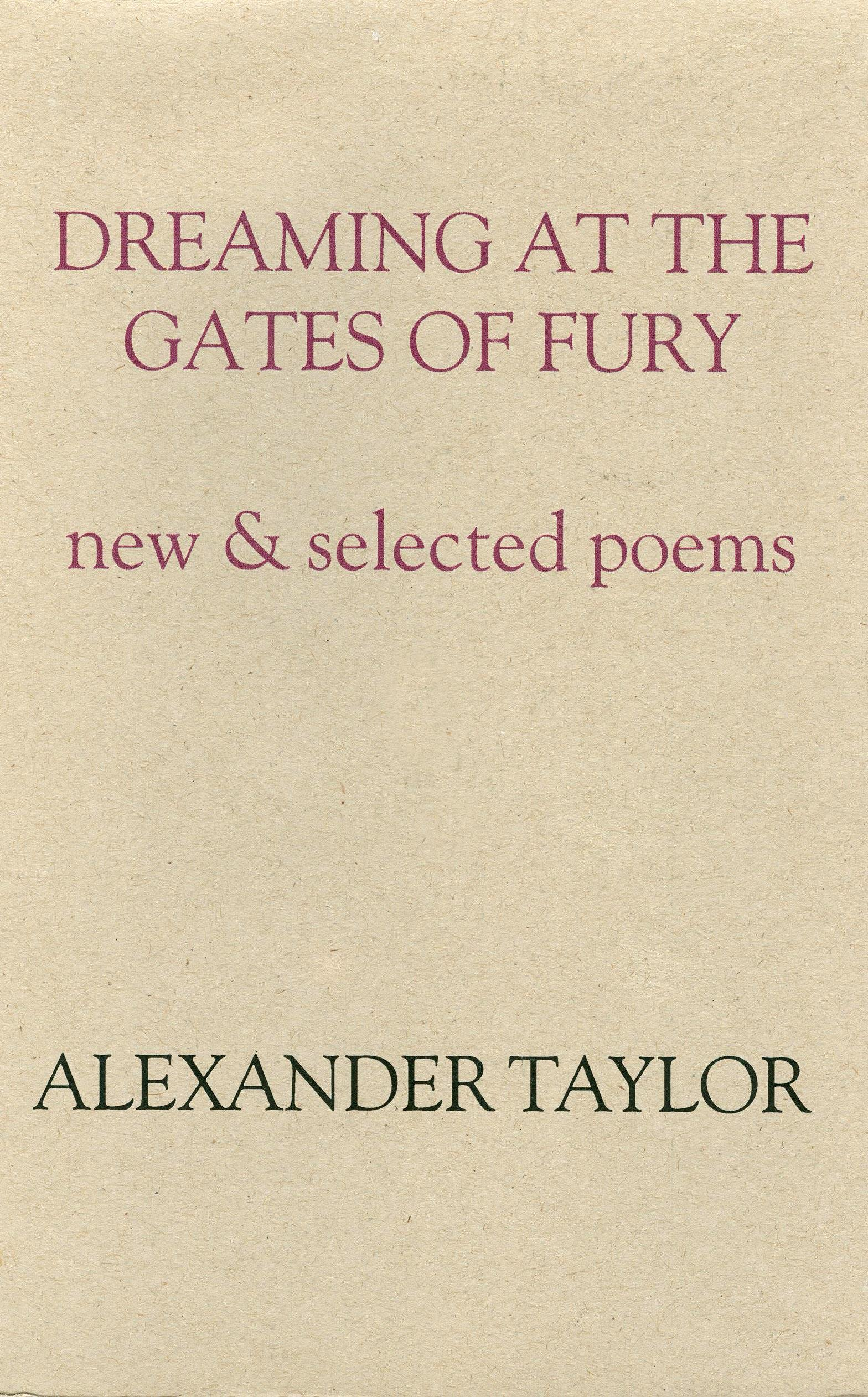 Download Dreaming At The Gates of Fury / New and Selected Poems ePub fb2 ebook