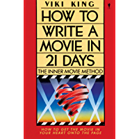How to Write a Movie in 21 Days: The Inner Movie Method book cover