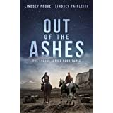 Out Of The Ashes (The Ending Series, #3)