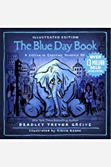 The Blue Day Book Illustrated Edition: A Lesson in Cheering Yourself Up Kindle Edition