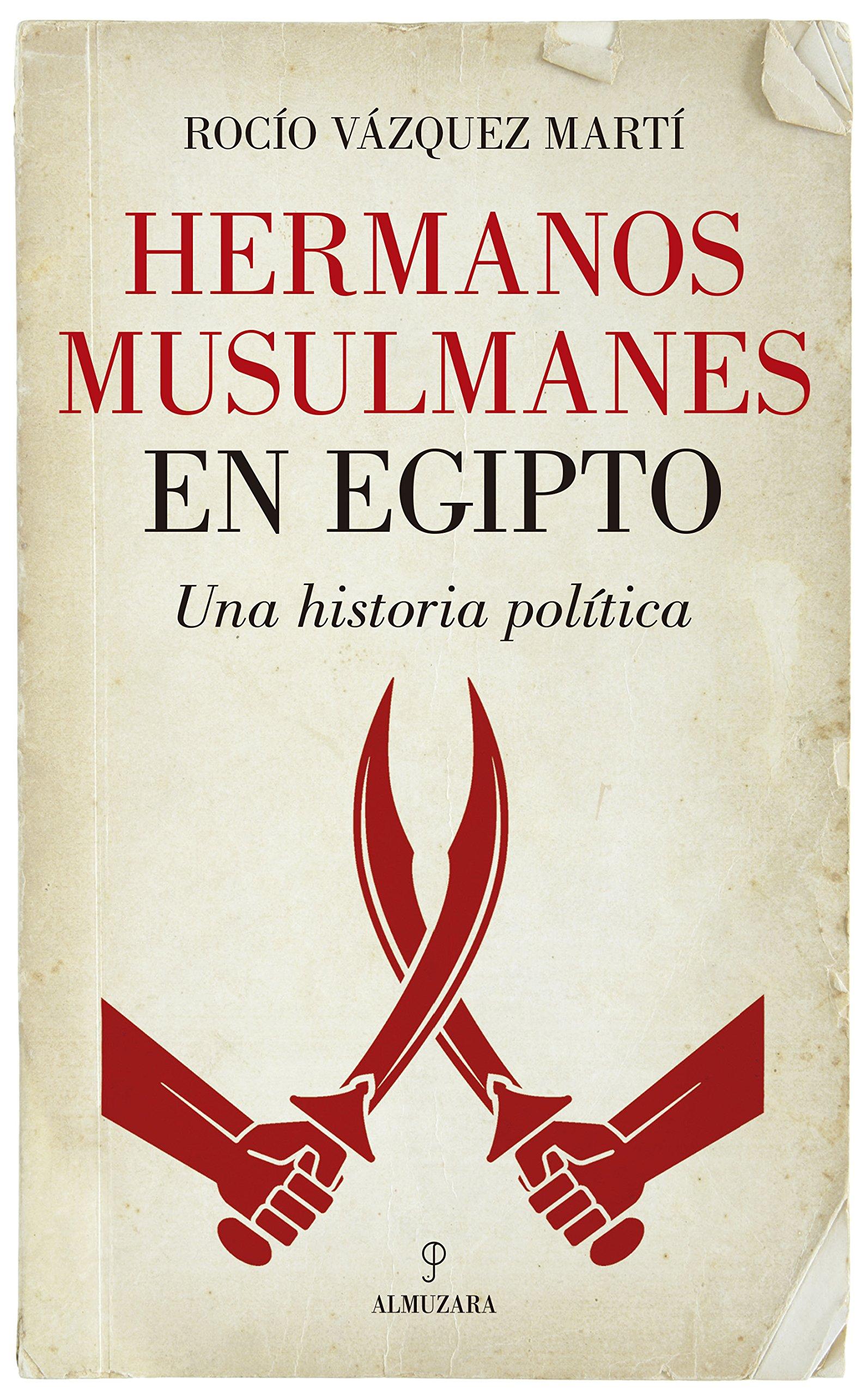 Hermanos musulmanes en Egipto (Pensamiento político): Amazon ...