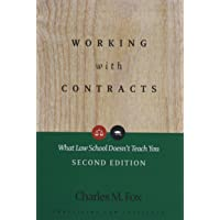 Working With Contracts: What Law School Doesn't Teach You, 2nd Edition (PLI's Corporate and Securities Law Library)