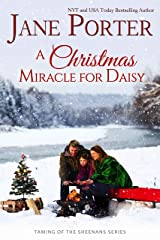 A Christmas Miracle for Daisy (Taming of the Sheenans Book 5) Kindle Edition