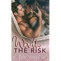 Worth the Risk (English Edition)