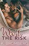 Worth the Risk (Everyday Heroes Series)