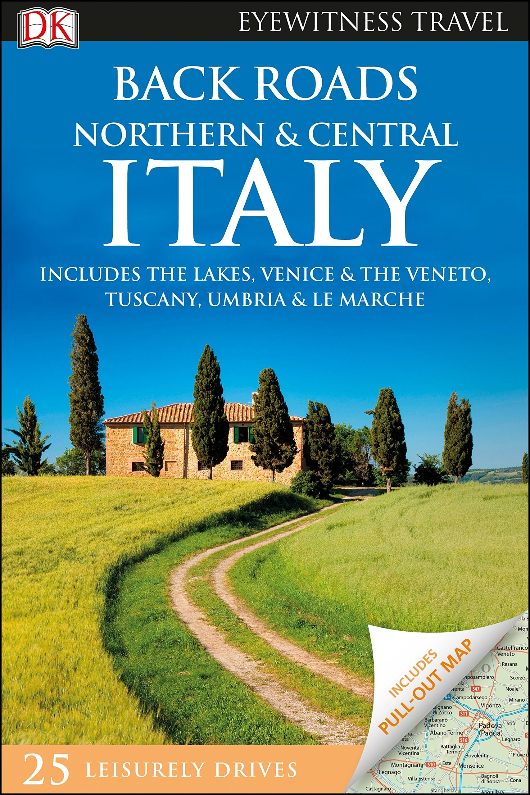 Back Roads Northern and Central Italy (DK Eyewitness Travel Guide) Paperback – March 20, 2018 DK Travel 1465467750 Europe - Italy Food