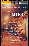 Calle 13 (Spanish Edition)