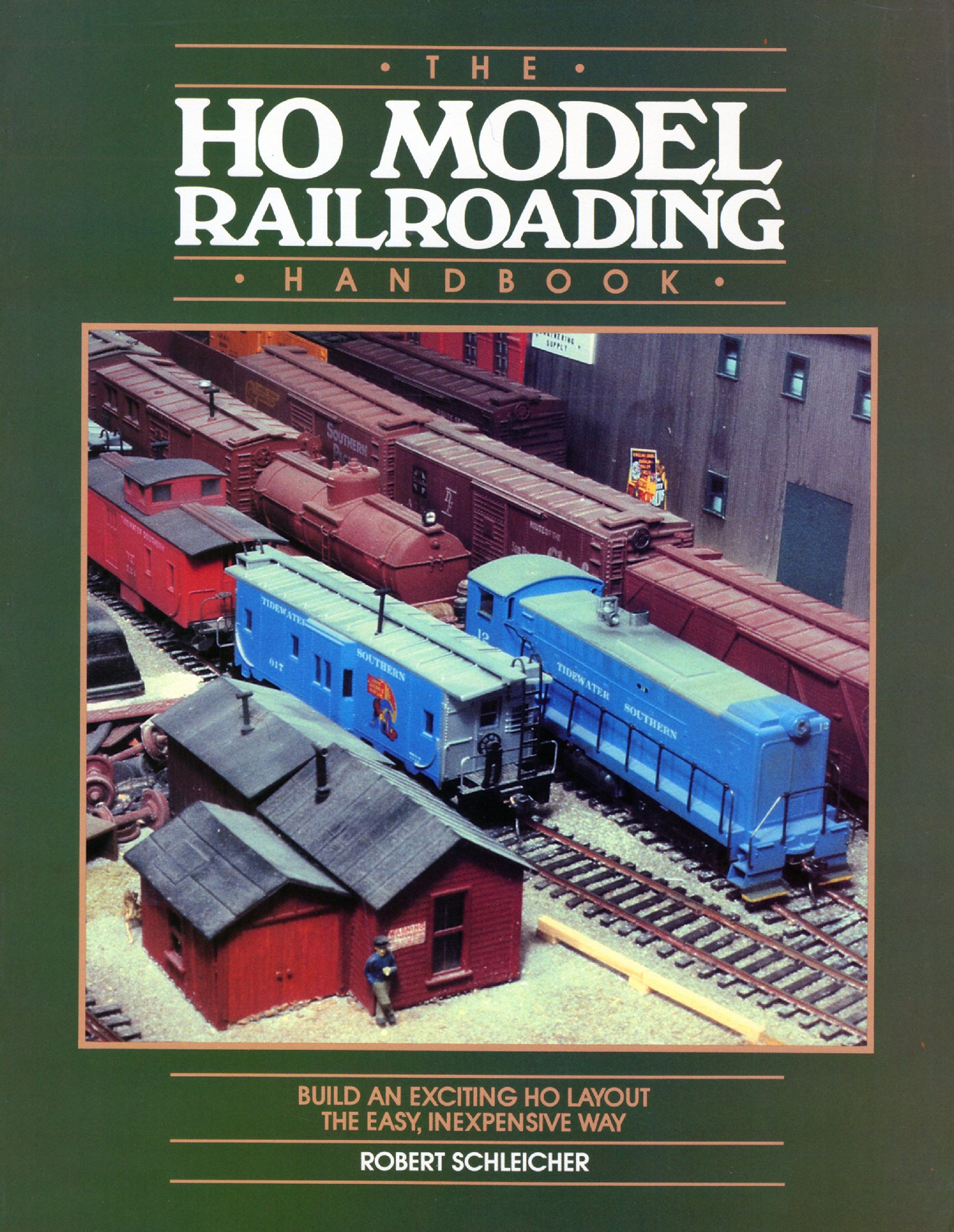 Ho Model Railroading Handbook Build An Exciting Layout The Easy Wiring Railroad Track Inexpensive Way Robert Schleicher 9780801973840 Books