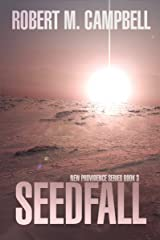 Seedfall: New Providence Series Book 3 Kindle Edition