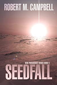 Seedfall: New Providence Series Book 3