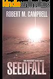 Seedfall: New Providence Series Book 3