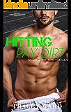 Hitting Pay Dirt: A Novella (Offensive Line Book 4)