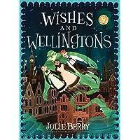 Wishes and Wellingtons (Wishes and Wellingtons, 1)