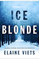 Ice Blonde (Angela Richman, Death Investigator Book 3)