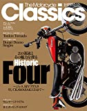 The Motorcycle Classics vol.6―大人のためのプレミアムモーターサイクルマガジン (ヤエスメディアムック347)
