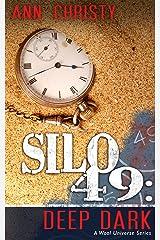 Silo 49: Deep Dark Kindle Edition