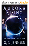 Aurora Rising: The Complete Collection (Aurora Rhapsody Collections Book 1) (English Edition)