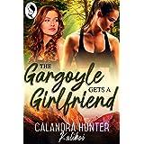 The Gargoyle Gets A Girlfriend