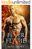 Fever & Flame: A Paranormal Demigod Romance (Holt Brothers Book One)