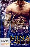 Southern Shifters: Bad Moon Rising (Kindle Worlds Novella)
