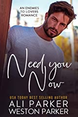 Need You Now Kindle Edition