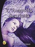 L'Ampolla scarlatta (Gold)