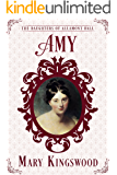 Amy (The Daughters of Allamont Hall Book 1)