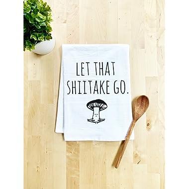 Funny Kitchen Towel, Let That Shiitake Go, Flour Sack Dish Towel, Sweet Housewarming Gift, White