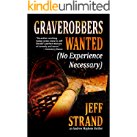 Graverobbers Wanted (No Experience Necessary) (An Andrew Mayhem Thriller)