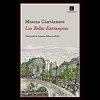 Las Bellas Extranjeras (Impedimenta nº 109) (Spanish Edition)