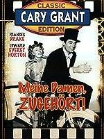 Cary Grant - Meine Damen, zugehört