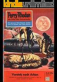 "Perry Rhodan 38: Vorstoß nach Arkon (Heftroman): Perry Rhodan-Zyklus ""Die Dritte Macht"" (Perry Rhodan-Erstauflage)"